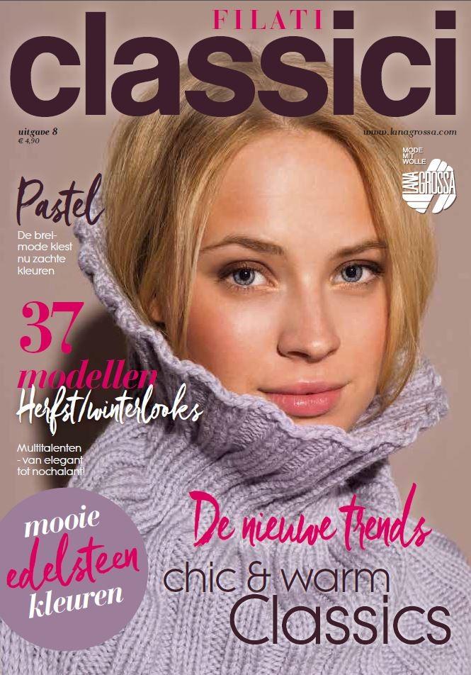 FILATI CLASSICI Uitgave 8 (NL) von Lana Grossa