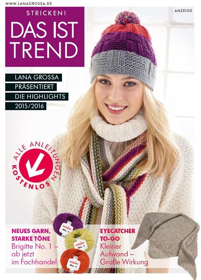 Das ist Trend von Lana Grossa