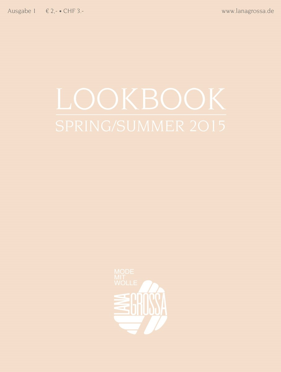 LOOKBOOK No. 1 - Spring/Summer 2015 von Lana Grossa