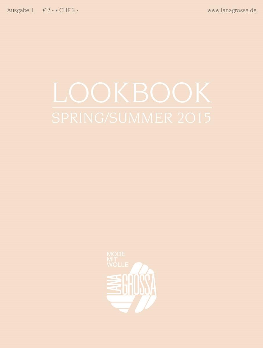 LOOKBOOK No. 1 - Spring/Summer 2015 von Lana Grossa