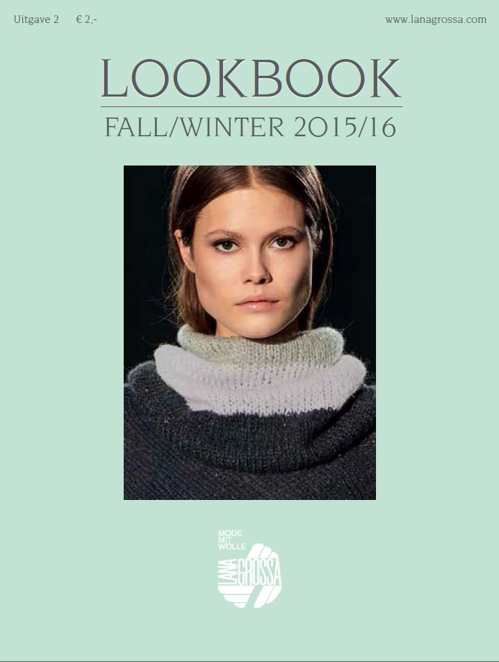 LOOKBOOK Uitgave 2 - Fall/Winter 2015/16 (NL) von Lana Grossa