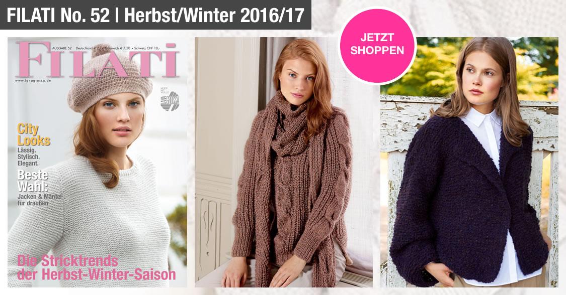 FILATI No. 52 (Herbst/Winter 2016/17) - von Lana Grossa