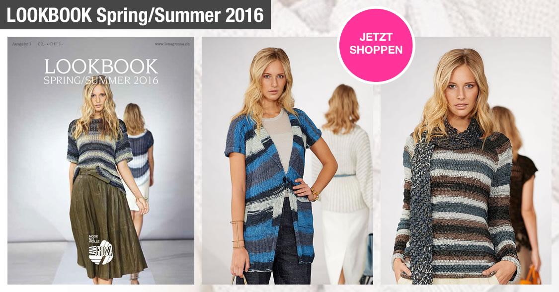 LOOKBOOK No. 3 - Spring/Summer 2016 - von Lana Grossa